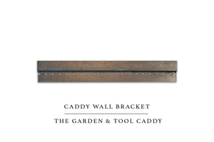 Garden & Tool Caddy Wall Bracket