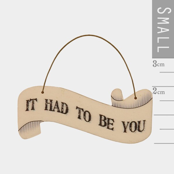 East Of India: Small Ribbon Word Hanger - It Had To Be You