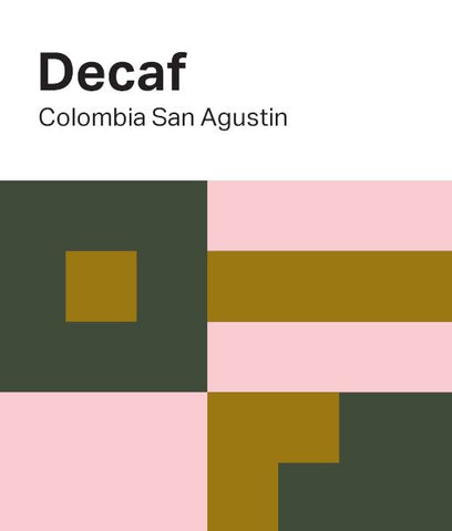 Casa Espresso: Colombia, San Agustin, Washed Decaf