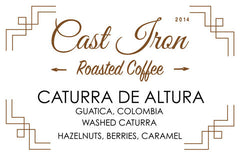 Cast Iron Coffee Roasters: Colombia, Granja La Esperanza, Guatica