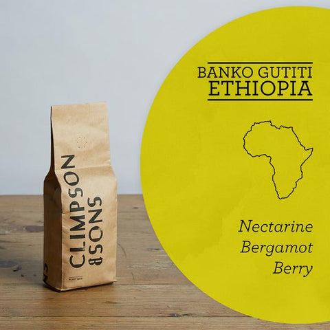 Climpson & Sons: Banko Gutiti - Ethiopia - Washed
