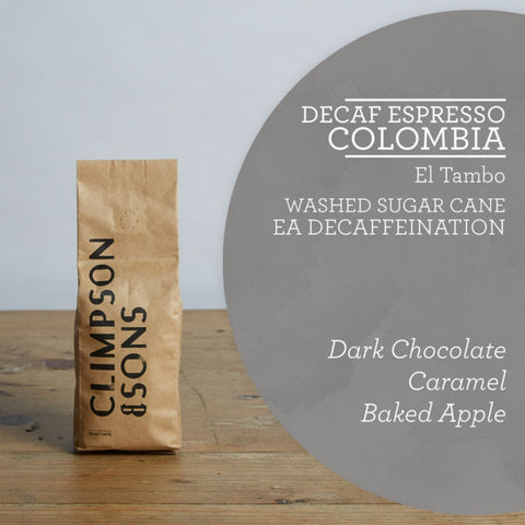Climpson & Sons - Decaf - El Tambo - Colombia