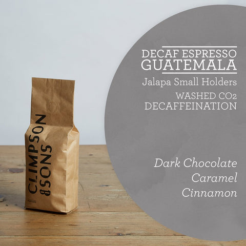 Climpson & Sons - Decaf - Jalapa, Guatemala