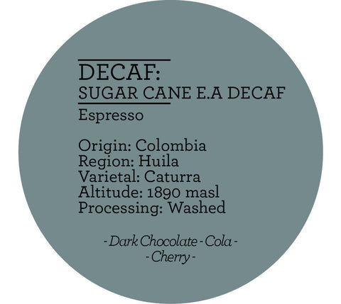 Climpson & Sons - Decaf: Sugar Cane E.A, Bella Vista, Colombia