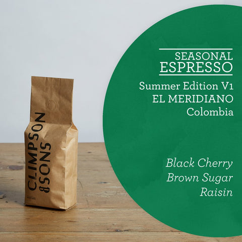 Climpson & Sons - Seasonal Espresso - Summer 2017 V1 - Colombia