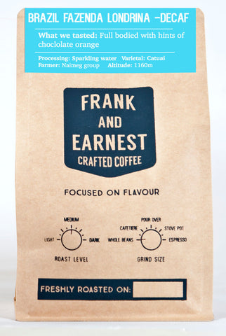Frank and Earnest Coffee - Brazil - Fazenda Londrina - Swiss Water Decaffeinated