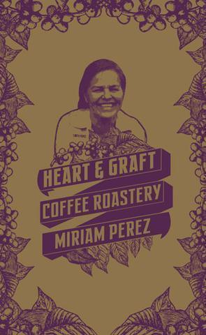 Heart & Graft Coffee Roastery: Miriam Perez Microlot: Honduras, Clave De Sol, Las Tres Marias Lot, Natural