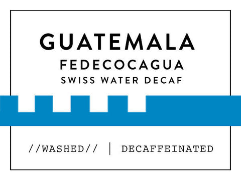 Horsham Coffee Roaster - Guatemala FEDECOCAGUA - Swiss Water Decaf