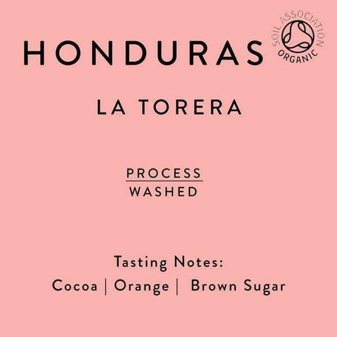 Horsham Coffee Roaster: Honduras, La Torera village, Washed