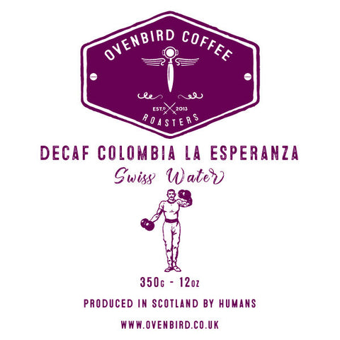 Ovenbird Coffee - Colombia La Esperanza Water Process Decaf