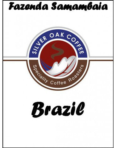 Silver Oak Coffee - Single Estate: Fazenda Samambaia, Brazil