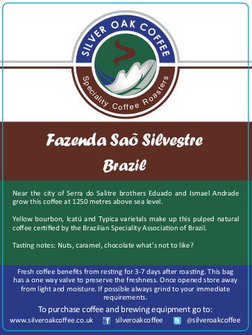 Silver Oak Coffee - Single estate: Fazenda Sao Silvestre, Brazil - Late harvest