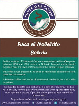 Silver Oak Coffee - Single Estate: Finca El Nobelcito, Bolivia