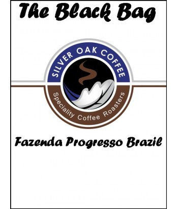 Silver Oak Coffee - The Black Bag: Fazenda Progresso, Brazil