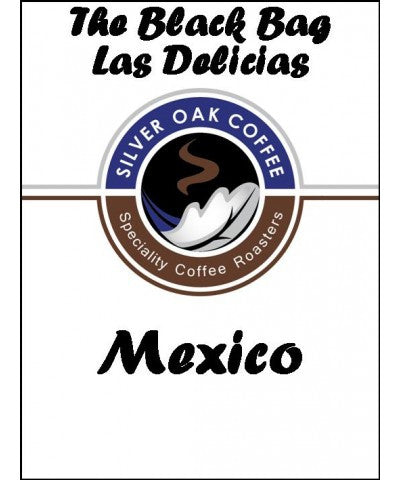 Silver Oak Coffee - The Black Bag: Las Delicias - Mexico