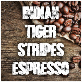 Urban Roast Coffee Co - Indian Tiger Stripes Espresso