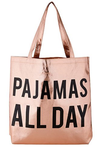 Pajamas All Day Rose Gold Metallic Tote Bag
