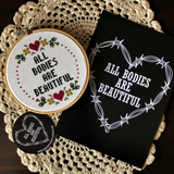 ALL BODIES ARE BEAUTIFUL Cross Stitch - animal protection donation