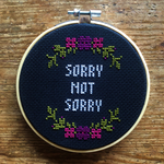 SORRY NOT SORRY Cross Stitch - purple & magenta - animal protection donation