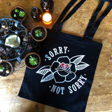 SORRY NOT SORRY Tote Bag
