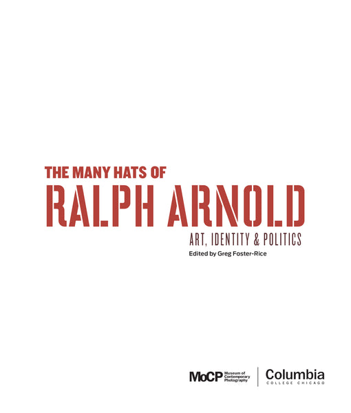 The Many Hats of Ralph Arnold: Art, Identity & Politics