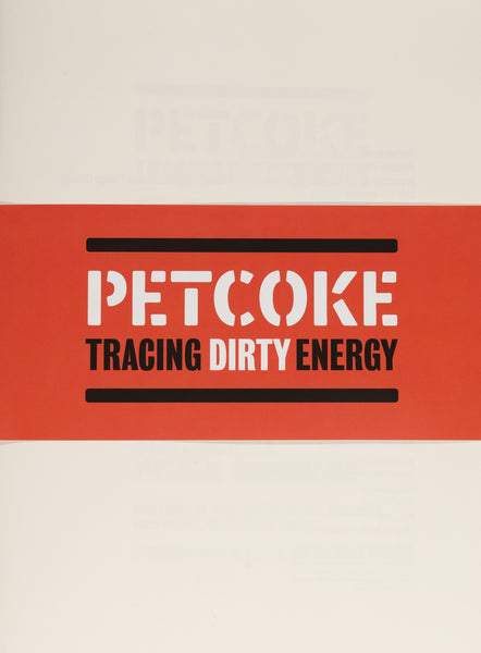 Petcoke: Tracing Dirty Energy