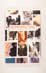 Reproductive: Health, Fertility, Agency