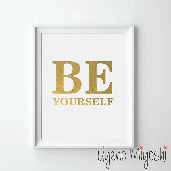 Be Yourself I