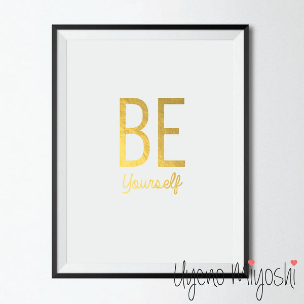 Be Yourself II