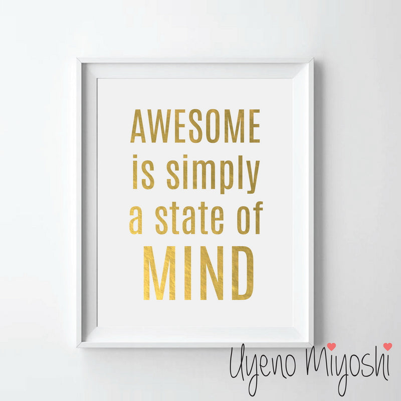 Awesome is Simply a State of Mind