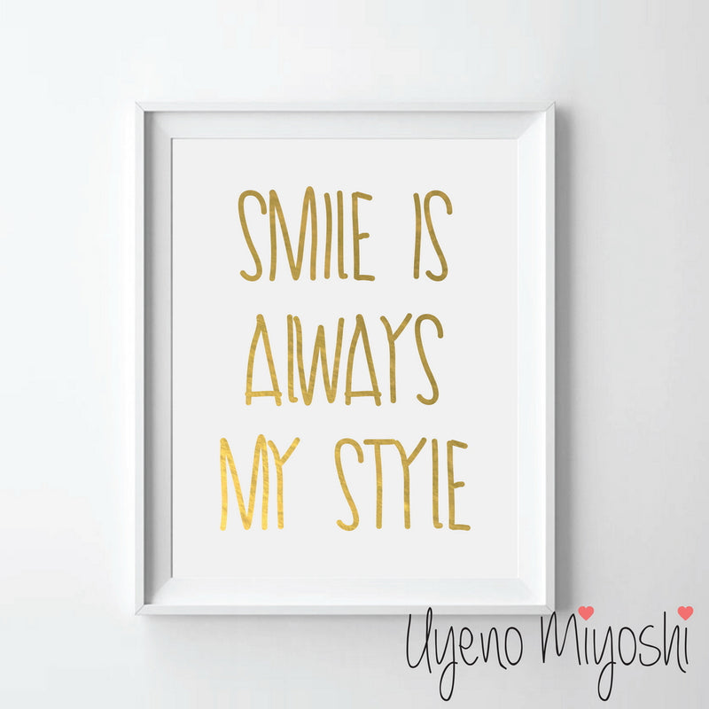 Smile is Always My Style