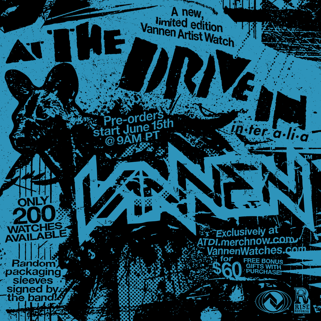 At The Drive In Vannen Artist Watch Announcment