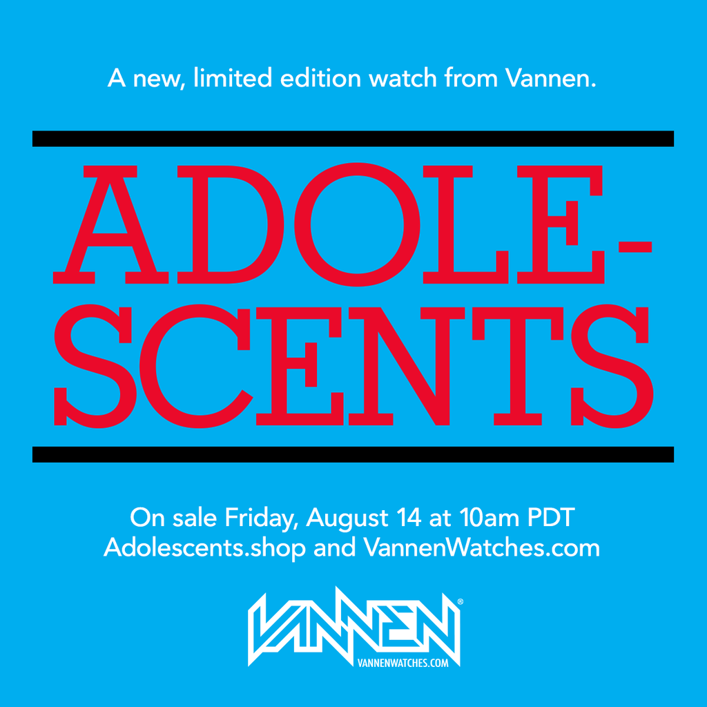 Vannen x Adolescents watch announcement