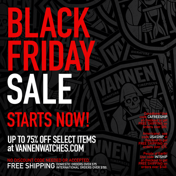 Vannen's Annual Black Friday / Cyber Monday Sale starts Thursday, November 23rd at Midnight PST