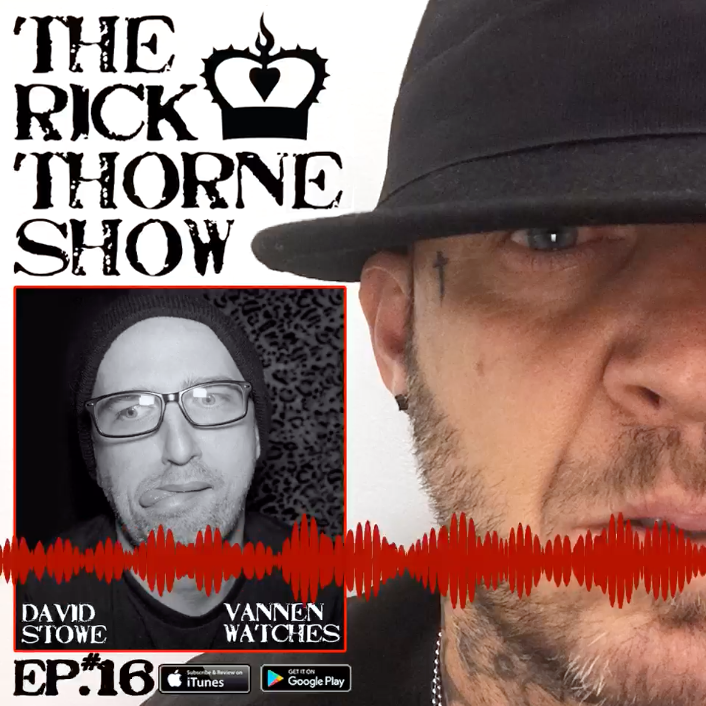 The Rick Thorne Show: Episode 16 - David Stowe of Vannen
