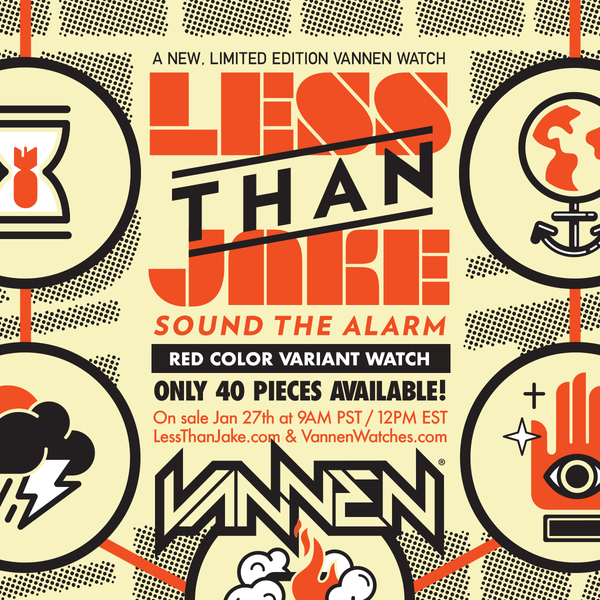 "Less Than Jake limited edition ""Sound The Alarm"" red color variant Vannen Artist Watch on sale January 27th."