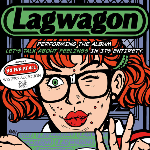 "Lagwagon announce ""Lets Talk About Feelings"" California shows."