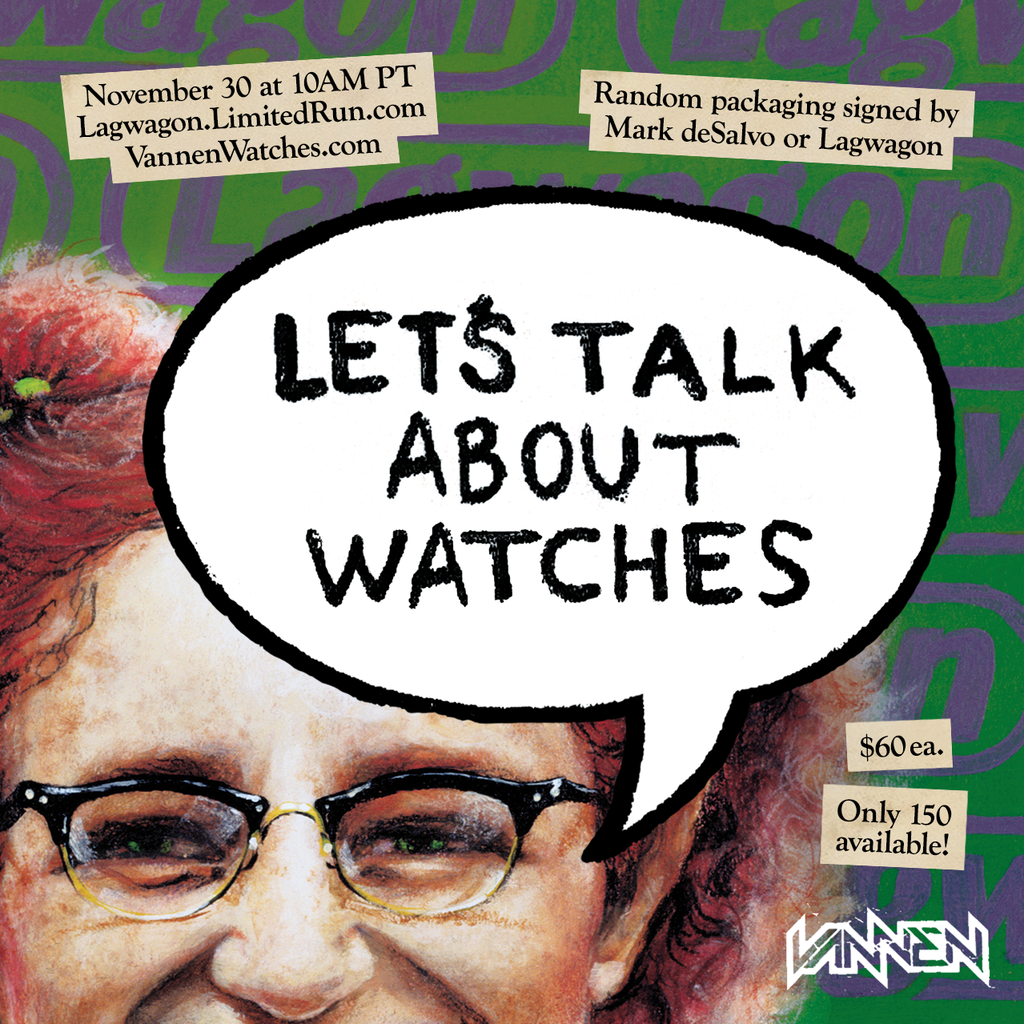 "Coming Soon: Lagwagon ""Let's Talk About Feelings"" Vannen Watch"