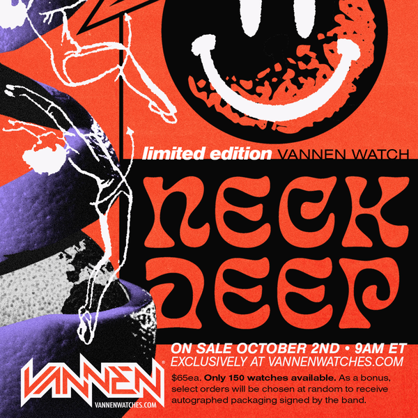 NECK DEEP x Vannen Watch available on Friday, October 2nd at 9am ET