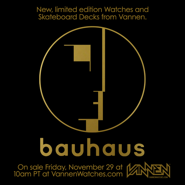 New Bauhaus Watches and Skateboard Decks available on Friday, November 29