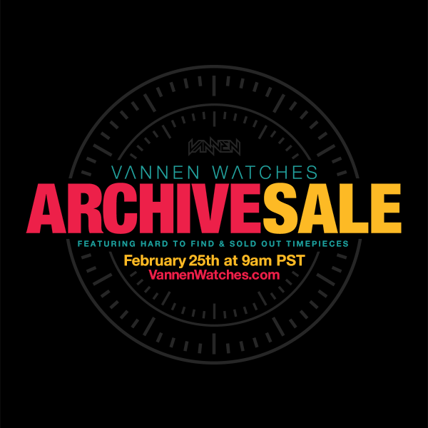 Vannen Watches 2017 Archive Sale