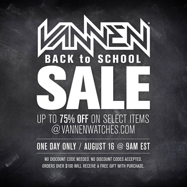 Vannen Watches Annual Back To School Sale