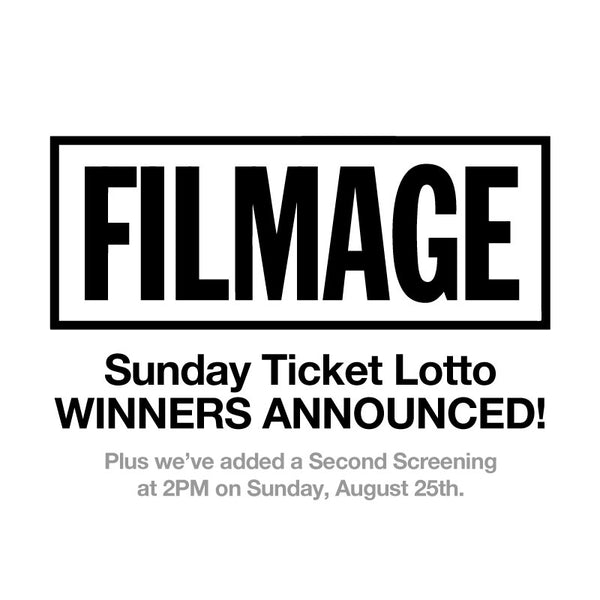 Filmage Ticket Lotto Winners Announced!