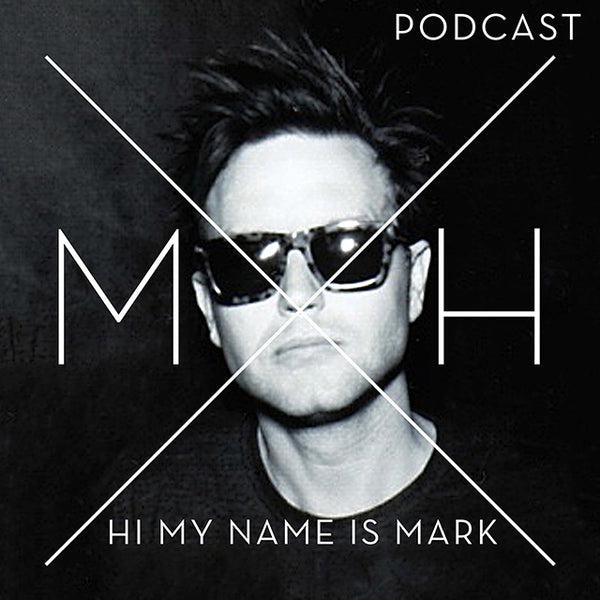 Hi My Name is Mark Podcast - Episode 8: What Time is it?