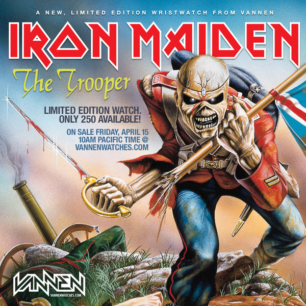 "Coming Soon: Limited Edition IRON MAIDEN ""The Trooper"" Vannen Watch"