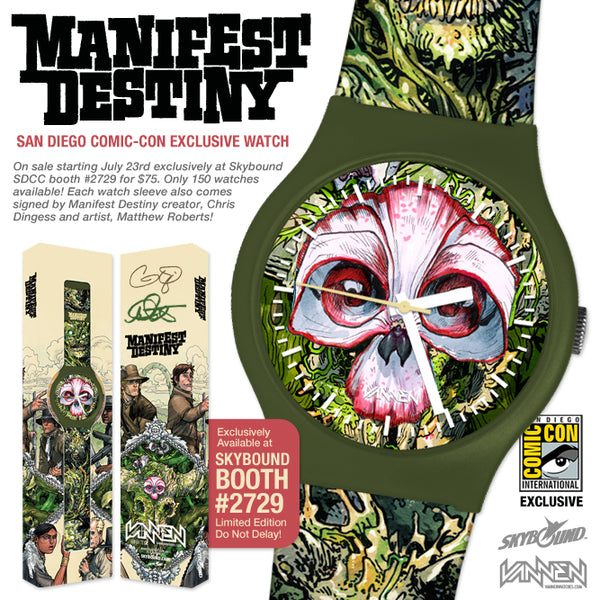 San Diego Comic-con Exclusive Manifest Destiny Vannen Artist Watch