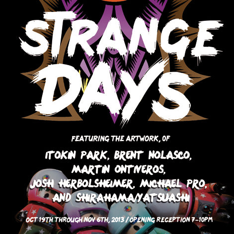 Strange Days Exhibit at Toy Art Gallery