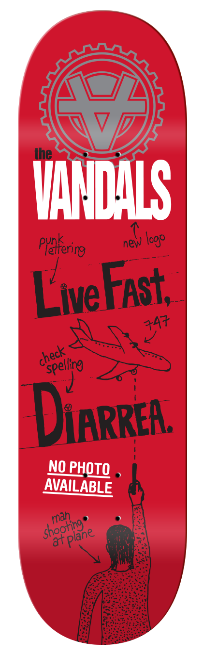 "The Vandals ""Live Fast, Diarrhea"" red variant skateboard deck"