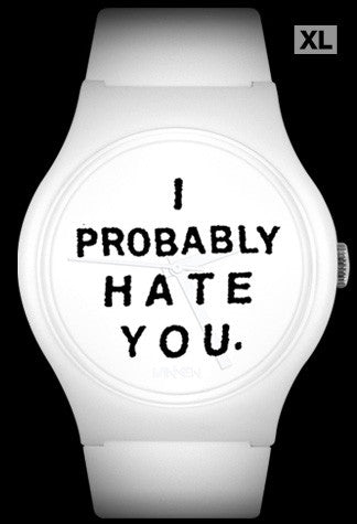 Limited Edition Steak Mtn. I Probably Hate You Vannen Artist Watch