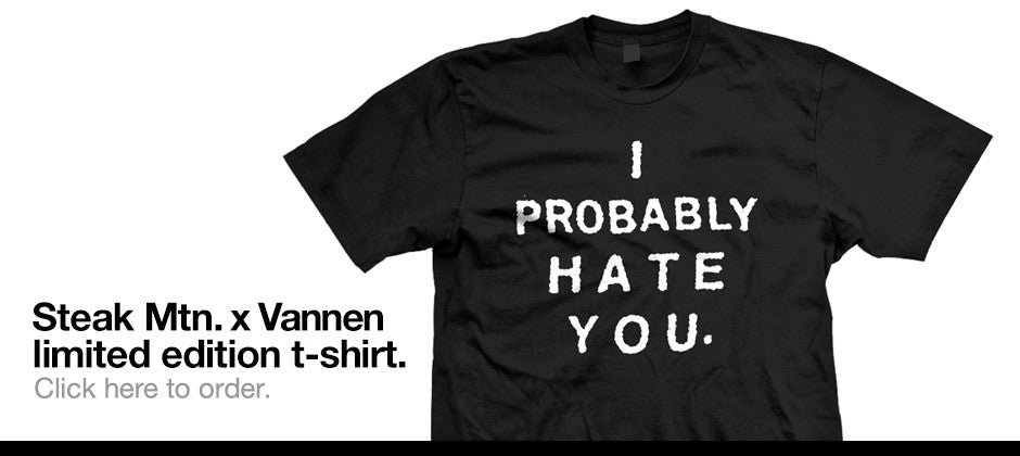 Limited Edition I Probably Hate You T-Shirt